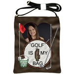 Golf is my Bag Shoulder Sling Bag