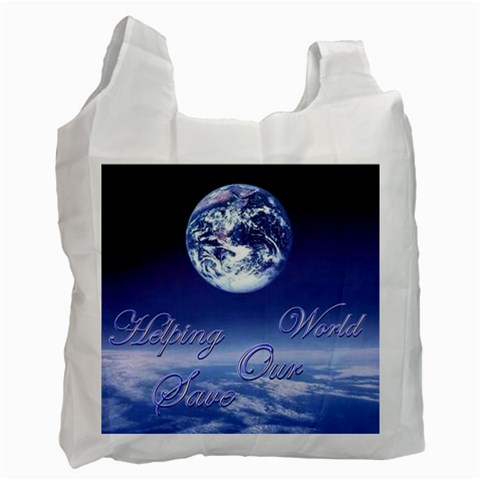 Helping Save Our World Recycle Bag By Ellan   Recycle Bag (one Side)   7qpzuhpo4n8l   Www Artscow Com Front