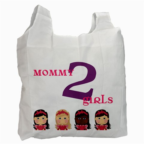Mom To Girls By Brookieadkins Yahoo Com   Recycle Bag (one Side)   Uvsvh8elncca   Www Artscow Com Front