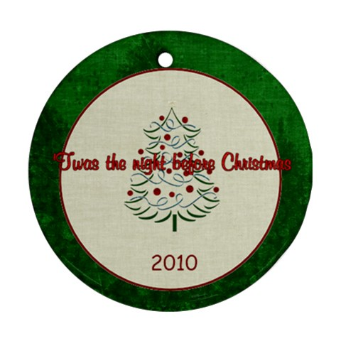 Christmas Twas The Night Before By Bitsoscrap   Ornament (round)   O6imyj6u5tkm   Www Artscow Com Front
