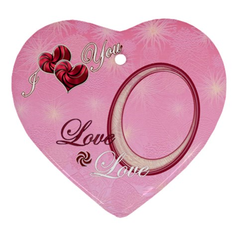 I Heart You Pink5 Christmas Ornament By Ellan   Ornament (heart)   Rn7j67g2pybi   Www Artscow Com Front