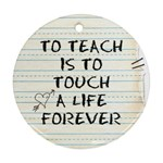 TEACHER ORNAMENT - Ornament (Round)