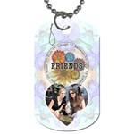 Friends Dog Tag - Dog Tag (One Side)