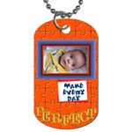 Make every day Perfect - Dog Tag (Two Sides)