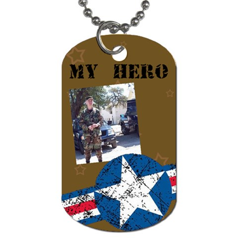 My Hero By The American Homemaker   Dog Tag (one Side)   6fjil6p2qbzc   Www Artscow Com Front