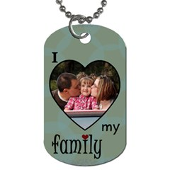 Love My Family 2 Side Tag Blue By Amanda Bunn   Dog Tag (two Sides)   Susww2aexp4w   Www Artscow Com Front