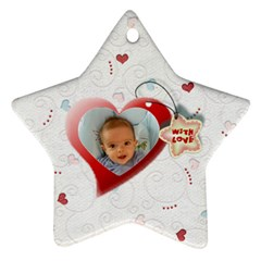 With Love   Ornament By Daniela   Star Ornament (two Sides)   U7mxn2aaz7ty   Www Artscow Com Front