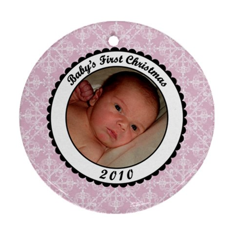 Baby s First Christmas 2010 Pink Ornament By Klh   Ornament (round)   1ivzeo5u2p5n   Www Artscow Com Front