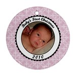 Baby s First Christmas 2010 Pink Ornament - Ornament (Round)