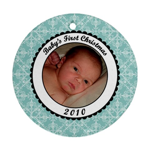 Baby s First Christmas 2010 Blue Ornament By Klh   Ornament (round)   V276261m1o5l   Www Artscow Com Front