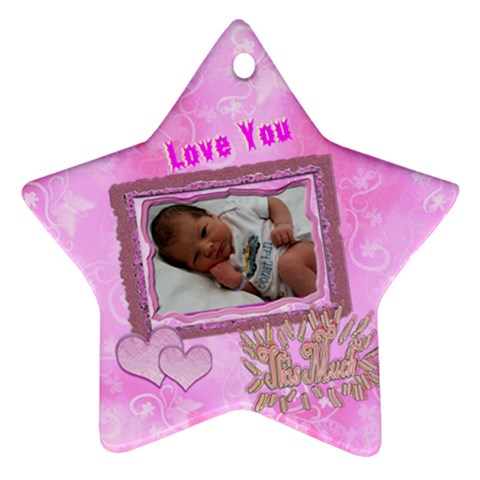 Love You This Much Purple Pink By Ellan   Ornament (star)   G0lmyqw75qbn   Www Artscow Com Front