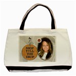 Shop Till You Drop Classic Tote Bag - Basic Tote Bag