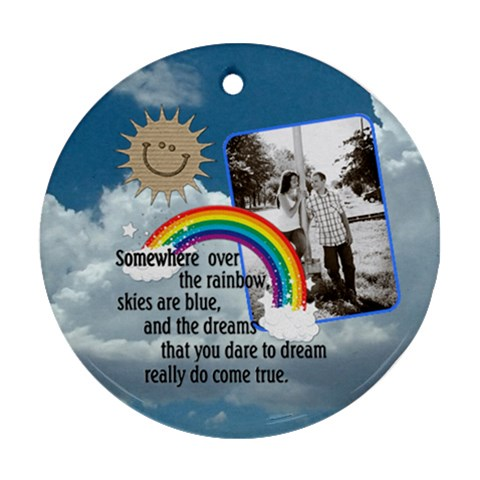 Somewhere Over The Rainbow 1 Sided Ornament By Lil    Ornament (round)   7n7itoa0hp3s   Www Artscow Com Front