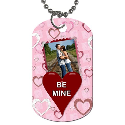 Be Mine 1 Sided Dog Tag By Lil    Dog Tag (one Side)   Guin3wgi46ju   Www Artscow Com Front