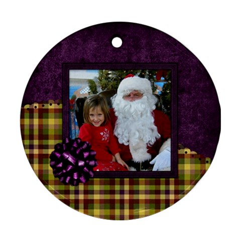 All I Want For Christmas Ornament 105 By Lisa Minor   Ornament (round)   Ppun3v9va2v5   Www Artscow Com Front