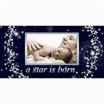 A Star is Born Birth Announcement Card - 4  x 8  Photo Cards
