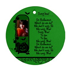 Say Boo!   Ornament By Carmensita   Round Ornament (two Sides)   1n84ah1ygxip   Www Artscow Com Front