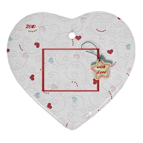 With Love 2010 By Daniela   Ornament (heart)   1t4ttmjng3mh   Www Artscow Com Front