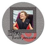 Live Passion Magnet - Magnet 5  (Round)