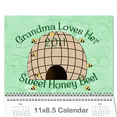 Grandma Loves Her Sweet Honey Bee 2011 By Chere s Creations   Wall Calendar 11  X 8 5  (12 Months)   Drfe8kmgh364   Www Artscow Com Cover