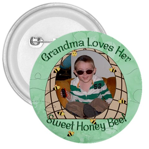 Grandma s Sweet Honey Bee By Chere s Creations   3  Button   Sf0vkz1ieae8   Www Artscow Com Front