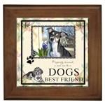 Dogs Best Friend Framed Tile