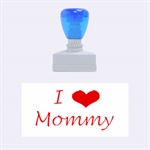 love mommy  - Rubber Stamp (Medium)