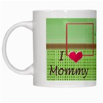 Love Mommy & Daddy mug - White Mug