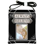 Always Believe Shoulder Sling Bag