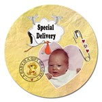Special Delivery 5  Round Magnet - Magnet 5  (Round)