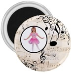 Must be the Music 3 inch magnet - 3  Magnet