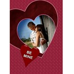 Be Mine - All Mine Valentine Card - Greeting Card 5  x 7