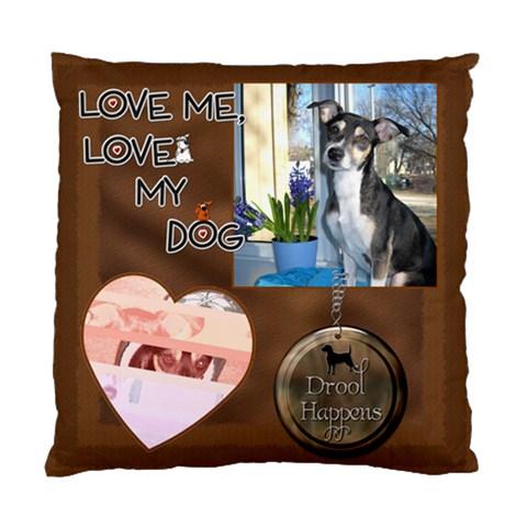 Love My Dog Cushion Case (1 Sided) By Lil    Standard Cushion Case (one Side)   G7xp1aldwrdo   Www Artscow Com Front