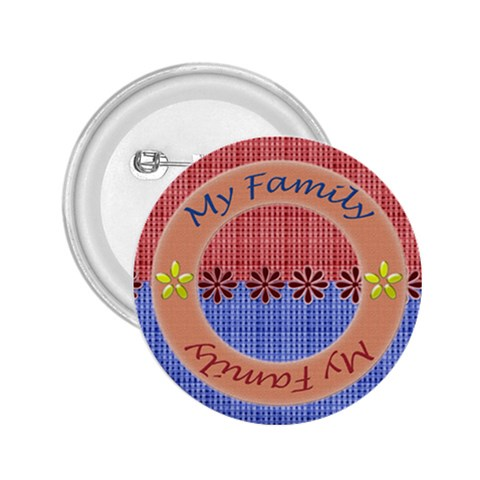 My Family Button By Daniela   2 25  Button   4luo1noay3hs   Www Artscow Com Front
