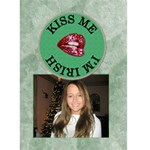 Kiss Me, I m Irish 5x7 Greeting Card - Greeting Card 5  x 7