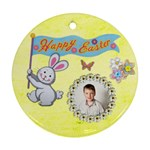 Happy Easter Round ornamanr - Ornament (Round)