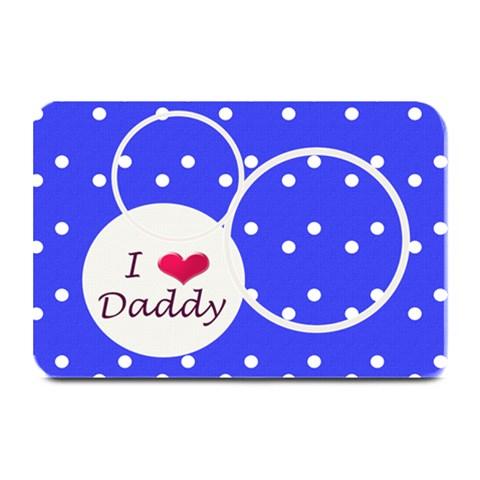 Love Daddy Place Mat By Daniela   Plate Mat   Ko7z7xvf9doc   Www Artscow Com 18 x12 Plate Mat - 1