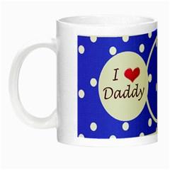 Love Daddy Mug By Daniela   Night Luminous Mug   5j1x7wiekqvh   Www Artscow Com Left