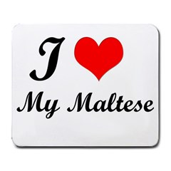 I Love My Maltese Large Mousepad by happyc
