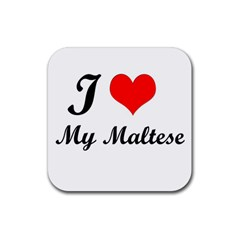 I Love My Maltese Rubber Square Coaster (4 Pack) by happyc