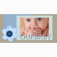 Our Baby By Joely   4  X 8  Photo Cards   5inwh475vk1q   Www Artscow Com 8 x4 Photo Card - 4