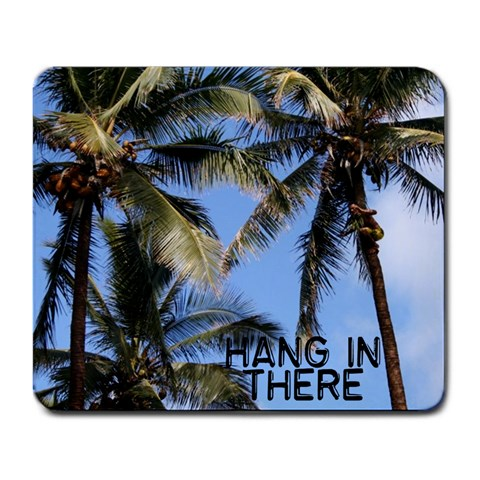 Hang In There Mouse Pad 2 By Robin Mersereau   Large Mousepad   30qvg63061uc   Www Artscow Com Front
