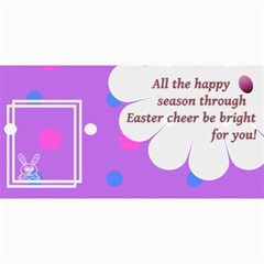 Easter Cheer Cards 8x4 By Daniela   4  X 8  Photo Cards   Q3mag6z7cm1n   Www Artscow Com 8 x4 Photo Card - 8
