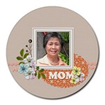 Round Mousepad- Mommy Dear