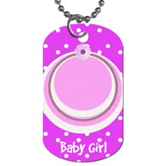 Baby Girl Dog Tag 2s By Daniela   Dog Tag (two Sides)   Yf4ednn6nv26   Www Artscow Com Front