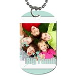 big family - Dog Tag (One Side)