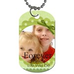 forever friends - Dog Tag (One Side)
