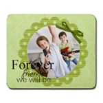 Forever friends we will be - Large Mousepad