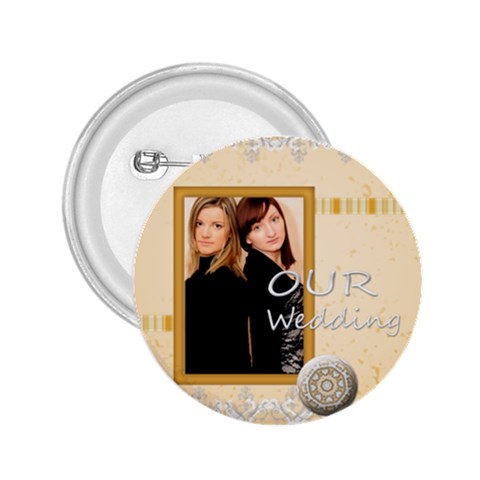 Our Wedding By Joely   2 25  Button   Ltcfws2giaq3   Www Artscow Com Front