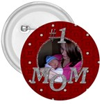 #1 Mom 3  Button